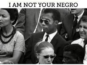"""""""I AM NOT YOUR NEGRO"""" SORT DEMAIN SUR LES ÉCRANS AMÉRICAINS!!"""