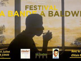 """Festival """"LA BANDE A BALDWIN"""" parrainé par Alain Mabanckou - du 6 au 10 juillet de 18h à 2"""