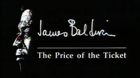 RESTAURATION DU DOCUMENTAIRE 'THE PRICE OF THE TICKET' SUR BALDWIN
