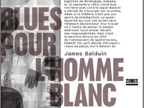 Événement!! Parution aujourd'hui en France de BLUES FOR MISTER CHARLIE la pièce-culte de James B