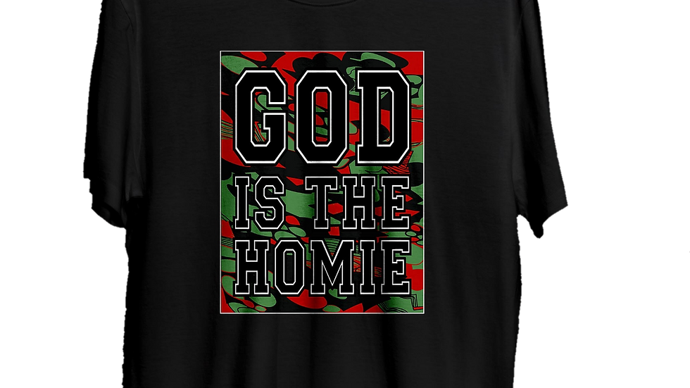 """""""4TheCulture"""" God Is The Homie Tee"""