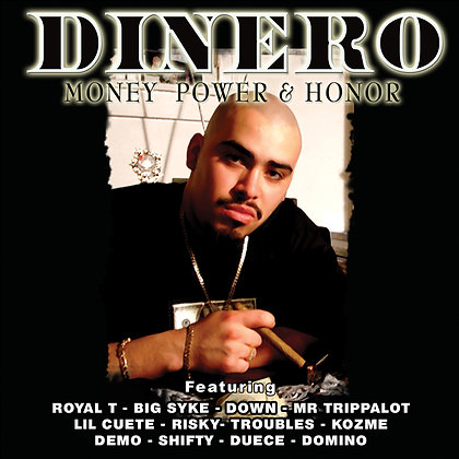 Dinero-Money Power & Honor