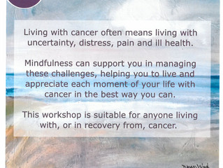 Living Well with Cancer : Mindfulness Taster Session