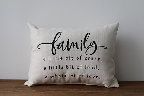 Family, Whole Lot of Love Pillow