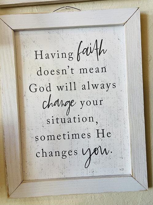 Having Faith Sign