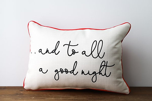 ...To All A Good Night Pillow