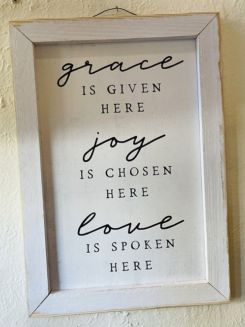 Grace is Given Here Sign