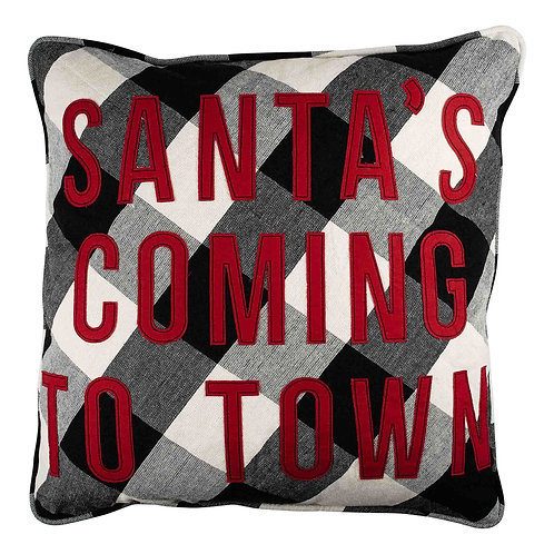 Santa's Coming to Town Pillow