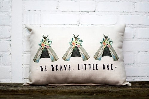 Be Brave, Little One Pillow