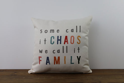 Some Call it Chaos Pillow