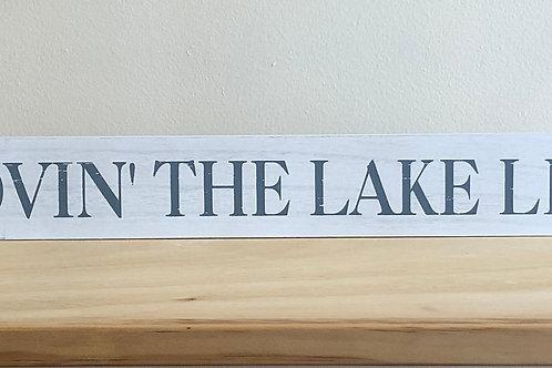 Lovin' Lake Life Block