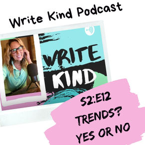 Should You Follow Writing Trends When You Write for Children? S2 E12