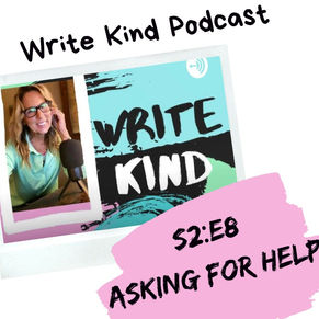 Writers & Creators: Are You Afraid to Ask for Help?