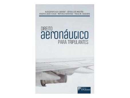 Dica de leitura: Direito Aeronáutico para Tripulantes