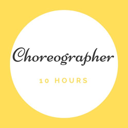 10 Hrs Choreography