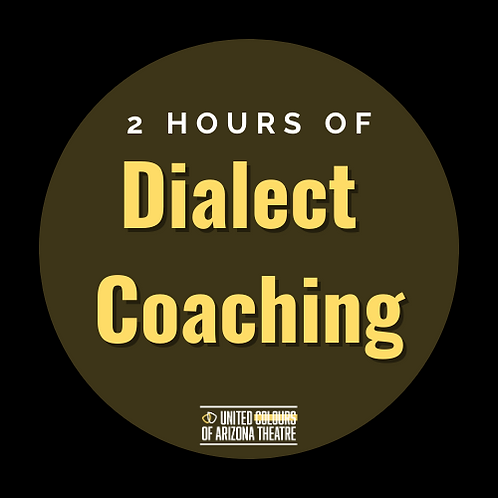 2 Hrs Dialect Coaching