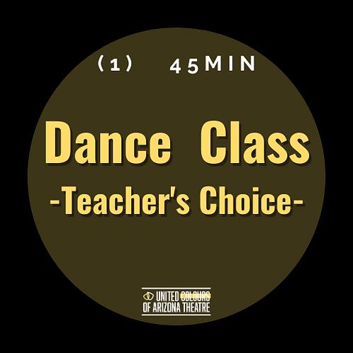 45 min Dance Class- TEACHER'S CHOICE