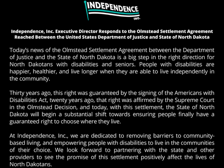 Independence, Inc. Responds to Olmstead Settlement Agreement