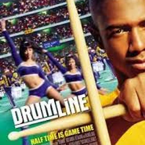 Drumline (PG-13) @6PM