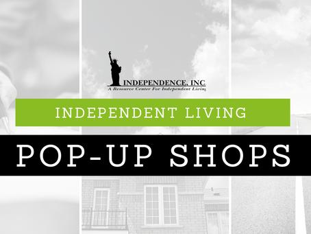 Independent Living Pop-Up Shops Coming Spring 2020