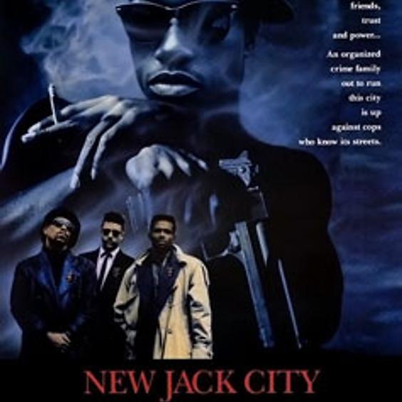 New Jack City (R) @9PM