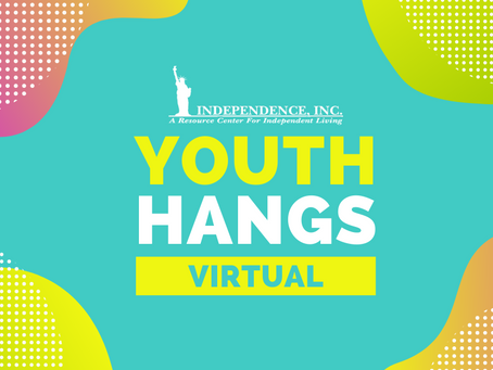 Independence, Inc. to Launch Virtual Youth Hangs