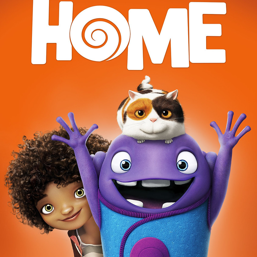 Home (PG) @6PM