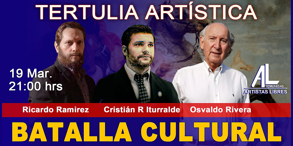 TERTULIA ARTÍSTICA 022 / BATALLA CULTURAL