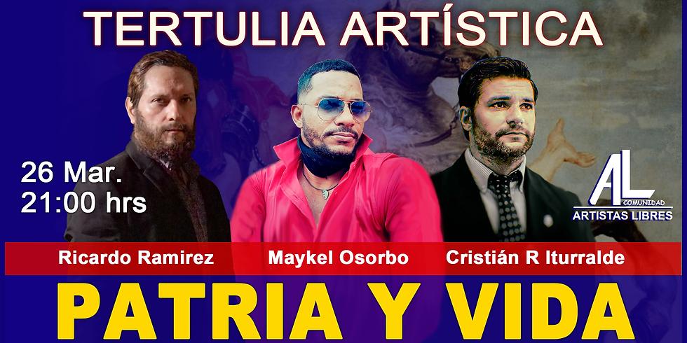 TERTULIA ARTÍSTICA 023 / PATRIA Y VIDA