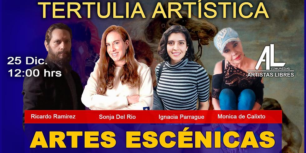 TERTULIA ARTÍSTICA 10 / Artes Escénicas