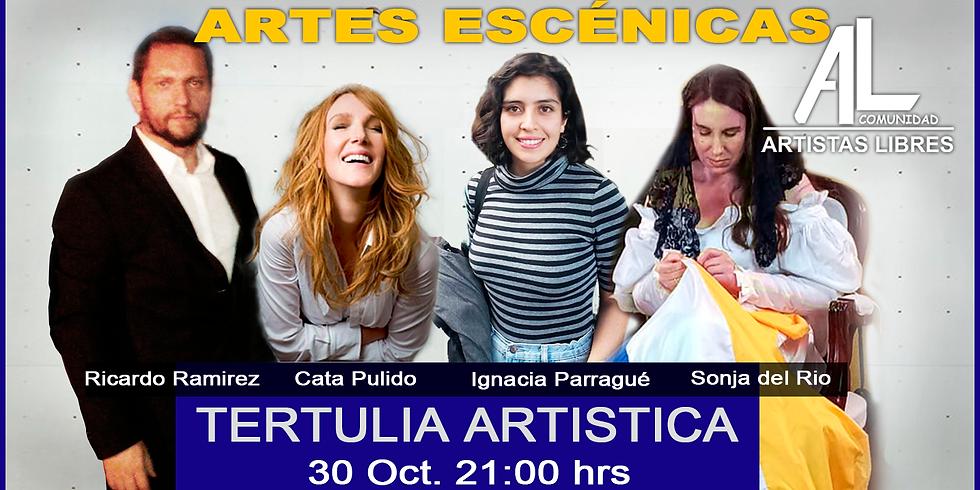Tertulia Artística - Artes Escénicas