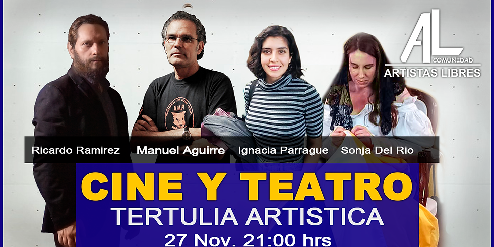 TERTULIA ARTÍSTICA 06 / Cine y Teatro