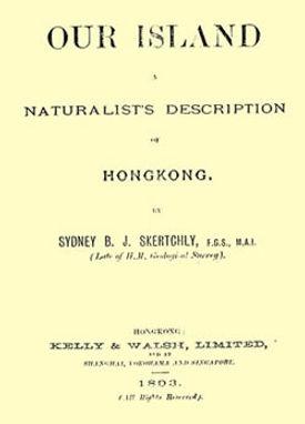 Our Island—A Naturalist's Description of Hong Kong (1893)