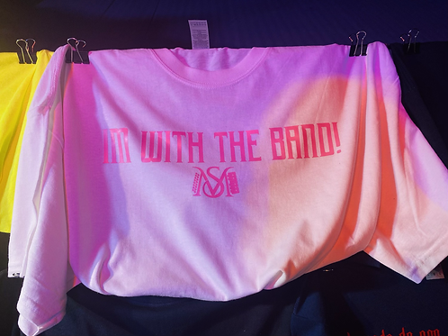 Pink I'm with the band Tee (white)