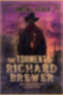 Torment of Richard Brewer Cover.jpg