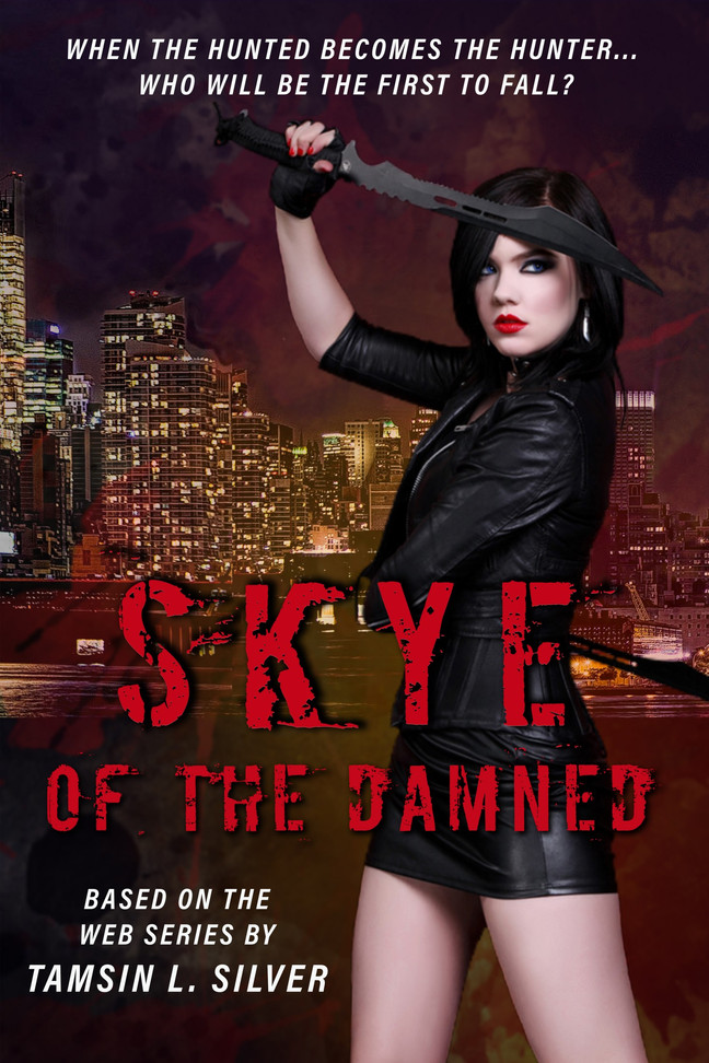 Skye of the Damned is a book now too!
