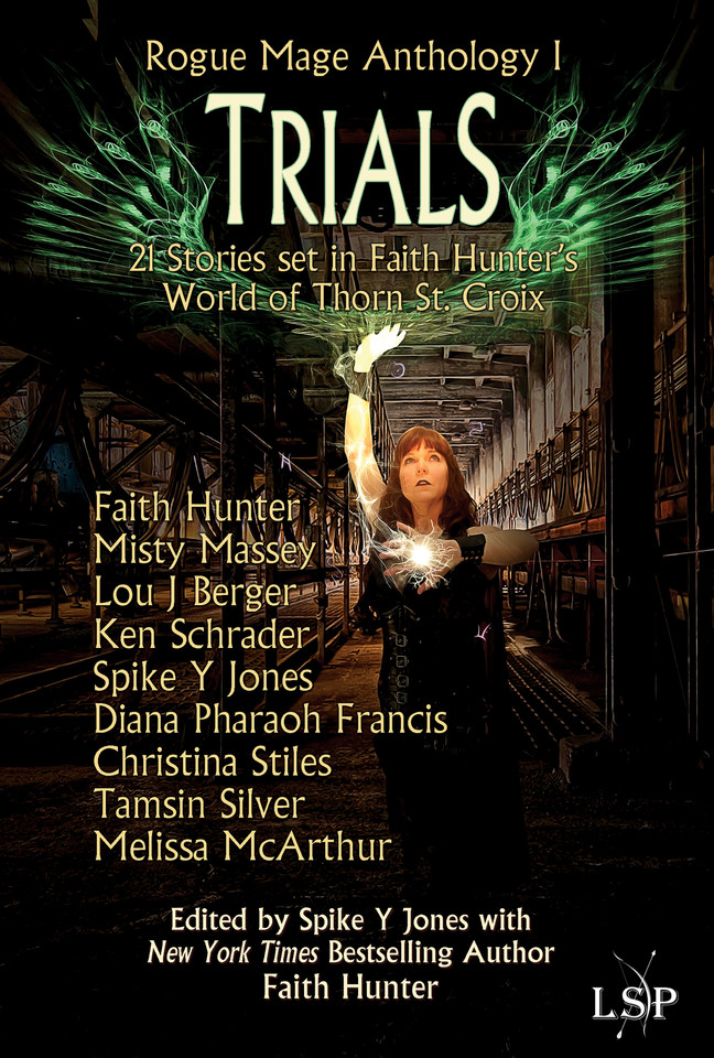 """COVER REVEAL for """"Trials,"""" A Rogue Mage Anthology (Faith Hunter)"""