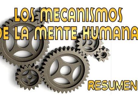 Los Mecanismos de la Mente Humana