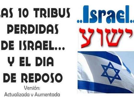Las 10 Tribus Perdidas de Israel