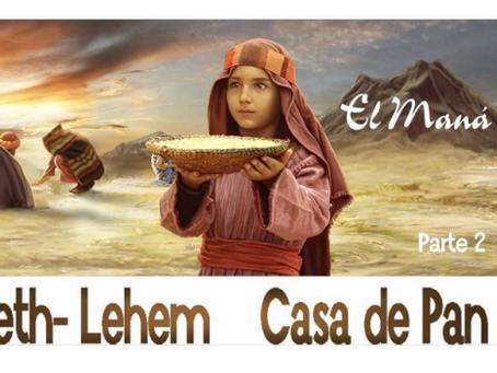 Beth-lehem Casa de Pan Leccion 2