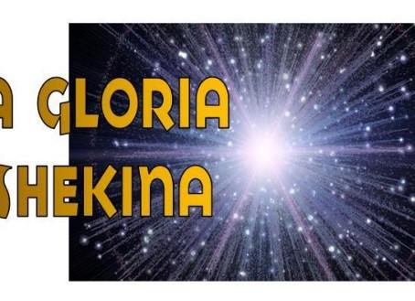 La Gloria Shekina