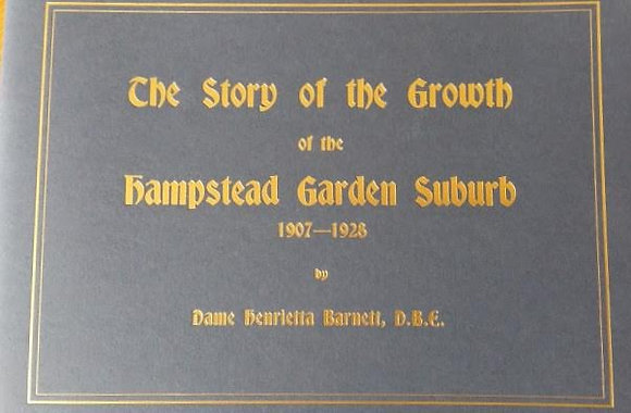 The Story of Hampstead Garden Suburb 1907-1928