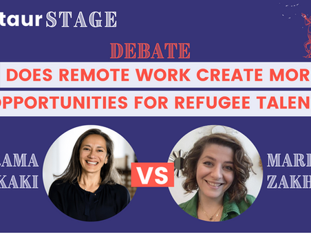 Centaur Stage - Ep. 5: Does Remote Work Create More Opportunity for Refugee Talent with Rama Chakaki