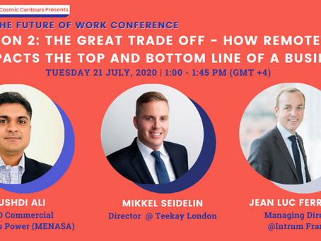 Cosmic Conference 2020 - Session 2:  How Remote Work Impacts the Top and Bottom Line of a Business