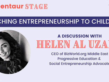 Centaur Stage Ep. 9: Teaching entrepreneurship to kids with Helen Al Uzaizi