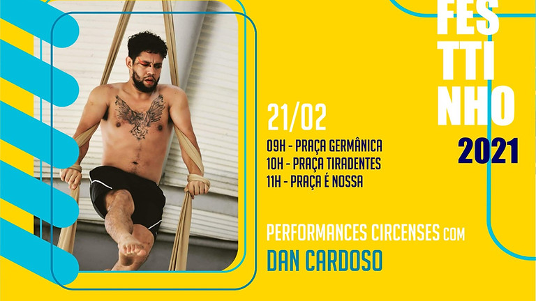PERFORMANCES CIRCENSES com DAN CARDOSO