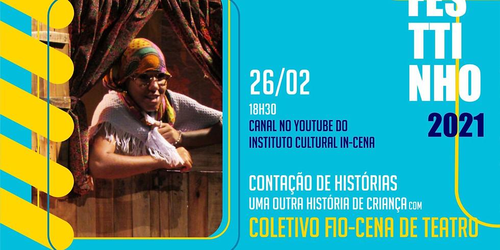 CONTAÇÃO DE HISTÓRIAS - UMA OUTRA HISTÓRIA DE CRIANÇA com COLETIVO FIO-CENA DE TEATRO