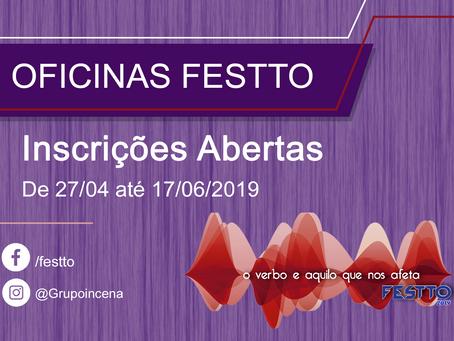 Estão abertas as Inscrições para as OFICINAS do FESTTO 2019! De 27/04 até 17/06.