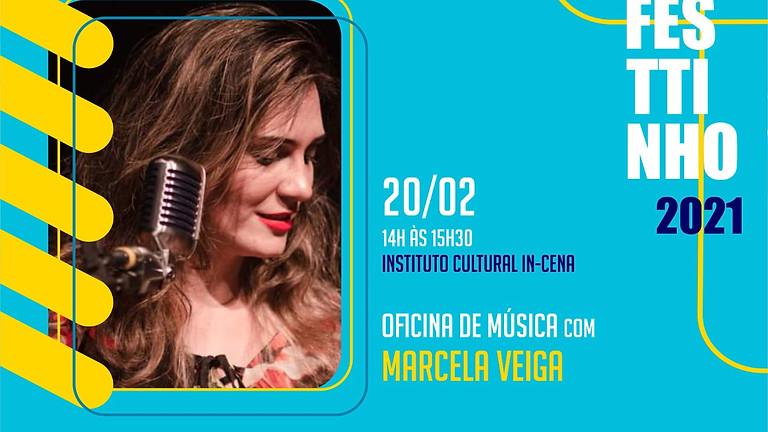 OFICINA DE MÚSICA com MARCELA VEIGA