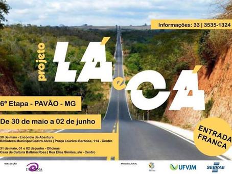 PROJETO LÁ E CÁ - 6ª etapa - Pavão